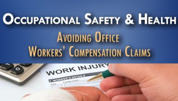 Avoiding Office Workers' Compensation Claims